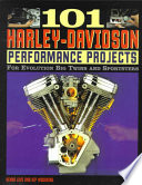 101 Harley-Davidson Performance Projects