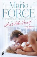 Ain't She Sweet: Green Mountain Book 6 ebook