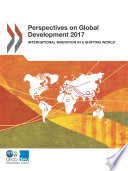 Perspectives On Global Development 2017 International Migration In A Shifting World