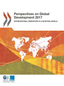 Pdf Perspectives on Global Development 2017 International Migration in a Shifting World Telecharger