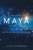 A Trilogy in Maya Book Two