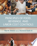 """Principles of Food, Beverage, and Labor Cost Controls"" by Paul R. Dittmer, J. Desmond Keefe"