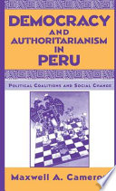 Democracy and Authoritarianism in Peru