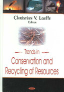 Trends in Conservation and Recycling of Resources