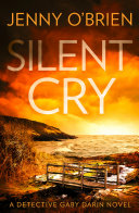 Silent Cry (Detective Gaby Darin, Book 1) Book