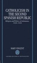 Catholicism in the Second Spanish Republic Book