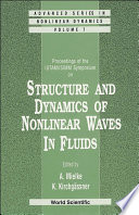Structure And Dynamics Of Nonlinear Waves In Fluids  Proceedings Of The Iutam isimm Symposium Book