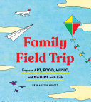 Family Field Trip Pdf/ePub eBook