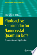 Photoactive Semiconductor Nanocrystal Quantum Dots