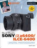 Pdf David Busch's Sony Alpha a6400/ILCE-6400 Guide to Digital Photography Telecharger