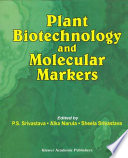 Plant Biotechnology And Molecular Markers Book PDF