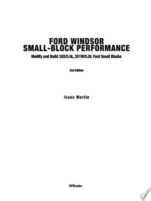Download Ford Windsor Small-Block Performance HP1558 Free Books - eBookss.Pro