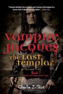 Vampire Jacques the Last Templar