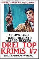 Drei Top Krimis #7