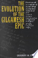 The Evolution of the Gilgamesh Epic Book