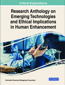 Research Anthology on Emerging Technologies and Ethical Implications in Human Enhancement Pdf/ePub eBook