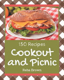 150 Cookout and Picnic Recipes