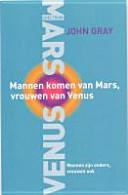 Mannen Komen Van Mars Vrouwen Van Venus