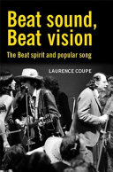 Beat Sound, Beat Vision: Aspects of Beat Spirituality and Popular Song