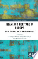 Islam and Heritage in Europe