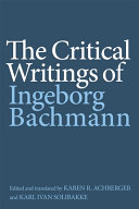 Book cover for The critical writings of Ingeborg Bachmann