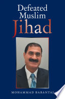 Defeated Muslim Jihad Book