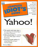 The Complete Idiot s Guide to Yahoo  Book
