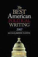 Best American Political Writing 2007
