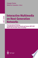 Interactive Multimedia on Next Generation Networks Book