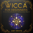 Wicca For Beginners Pdf/ePub eBook