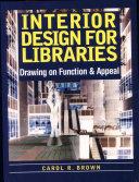 Interior Design for Libraries