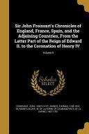 Sir John Froissarts Chron Of E
