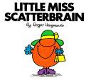 Little Miss Scatterbrain