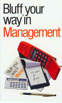 The Bluffer s Guide to Management