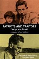 Patriots and Traitors  Sorge and Ozaki