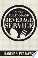 Notes for Food and Beverage Service