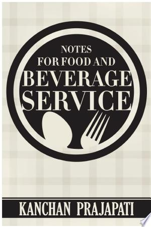 Download Notes for Food and Beverage Service Free Books - Book Dictionary