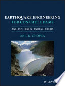 Earthquake Engineering for Concrete Dams