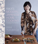 Rika s Modern Japanese Home Cooking