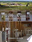 """Wine Science: Principles and Applications"" by Ronald S. Jackson"