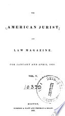 The American Jurist And Law Magazine