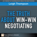 The Truth About Win Win Negotiating