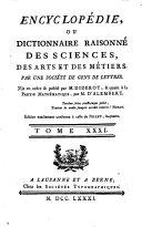Encyclopédie, Ou Dictionnaire Raisonné Des Sciences, Des Arts Et Des Métiers
