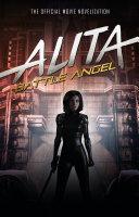 Pdf Alita: Battle Angel - The Official Movie Novelization