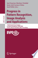 Progress In Pattern Recognition Image Analysis And Applications Book PDF