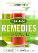 The Juice Lady s Remedies for Diabetes