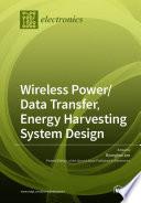Wireless Power Data Transfer  Energy Harvesting System Design Book
