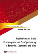 High performance Liquid Chromatography and Mass Spectrometry of Porphyrins  Chlorophylls and Bilins