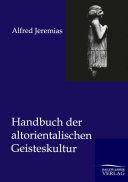 Handbuch Der Altorientalischen Geisteskultur