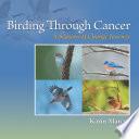 Birding Through Cancer Book